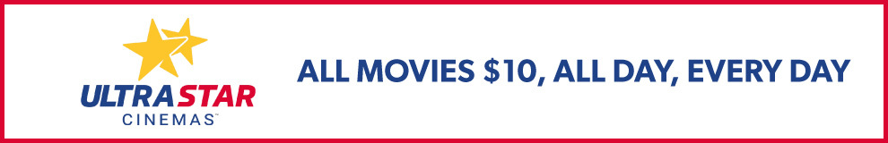 $10 Movies, All Day, Every Day